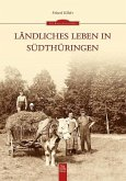 Ländliches Leben in Südthüringen (Mängelexemplar)