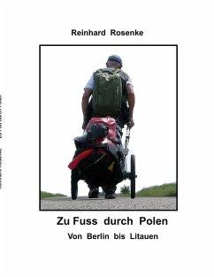 Zu Fu? durch Polen