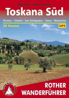 Toskana Süd (eBook, ePUB) - Goetz, Rolf; Ritter, Albrecht