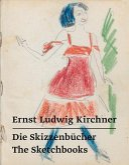 Ernst Ludwig Kirchner - Die Skizzenbücher / The Sketchbooks (eBook, ePUB)