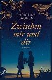 Zwischen mir und dir (eBook, ePUB)
