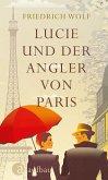 Lucie und der Angler von Paris (eBook, ePUB)