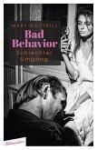 Bad Behavior. Schlechter Umgang (eBook, ePUB)
