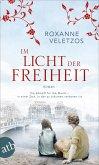 Im Licht der Freiheit (eBook, ePUB)