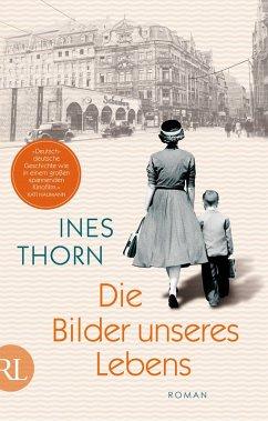 Die Bilder unseres Lebens (eBook, ePUB) - Thorn, Ines