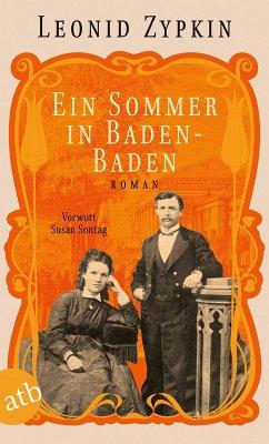 Ein Sommer in Baden-Baden (eBook, ePUB) - Zypkin, Leonid