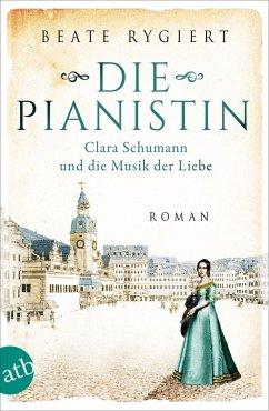 Die Pianistin (eBook, ePUB) - Rygiert, Beate