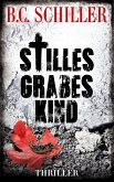 Stilles Grabeskind - Thriller (eBook, ePUB)