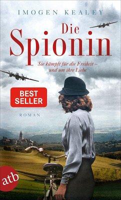 Die Spionin (eBook, ePUB) - Kealey, Imogen
