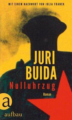 Nulluhrzug (eBook, ePUB) - Buida, Juri