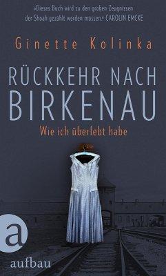 Rückkehr nach Birkenau (eBook, ePUB) - Kolinka, Ginette