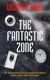 The Fantastic Zone (eBook, ePUB)