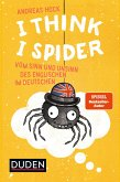I Think I Spider (eBook, ePUB)