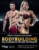 Bodybuilding - das Handbuch für den Wettkampf (eBook, PDF)