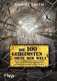 Die 100 geheimsten Orte der Welt (eBook, ePUB)