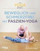Der Yoga-Doc - Beweglich und schmerzfrei mit Faszien-Yoga (eBook, ePUB)