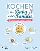 Kochen fürs Baby und die Familie (eBook, PDF)
