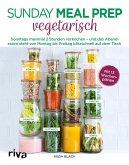 Sunday Meal Prep vegetarisch (eBook, PDF)