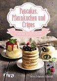 Pancakes, Pfannkuchen und Crêpes (eBook, PDF)