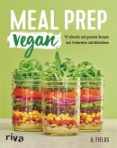 Meal Prep vegan (eBook, ePUB)