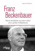 Franz Beckenbauer (eBook, ePUB)