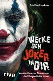 Wecke den Joker in dir (eBook, ePUB)