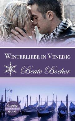 Winterliebe in Venedig (eBook, ePUB) - Boeker, Beate