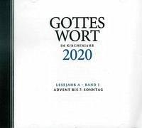 Gottes Wort im Kirchenjahr 2020. Lesejahr A - Band 1