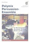 Polymix: Percussion - Ensemble