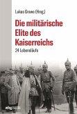 Die militärische Elite des Kaiserreichs