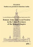 Roman Army and Local Society in the Limes Provinces of the Roman Empire