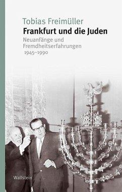 Frankfurt und die Juden - Freimüller, Tobias