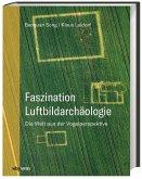 Faszination Luftbildarchäologie