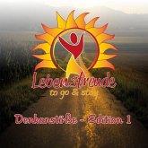 Lebensfreude to Go & Stay: Denkanstöße - Edition 1, MP3-CD