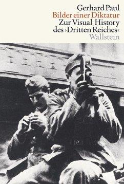 Bilder einer Diktatur - Paul, Gerhard