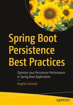 Spring Boot Persistence Best Practices - Leonard, Anghel