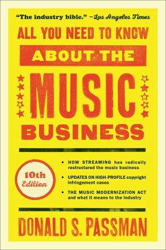 All You Need to Know About the Music Business (eBook, ePUB) - Passman, Donald S.