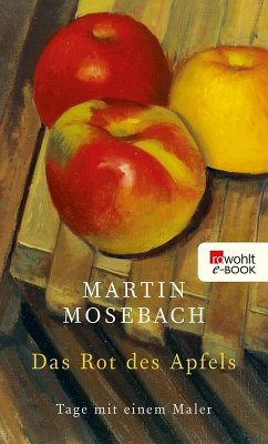 Das Rot des Apfels (eBook, ePUB) - Mosebach, Martin
