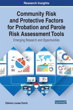 Community Risk and Protective Factors for Probation and Parole Risk Assessment Tools - Dorch, Edwina Louise