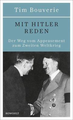 Mit Hitler reden (eBook, ePUB) - Bouverie, Tim