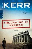 Trojanische Pferde / Bernie Gunther Bd.13 (eBook, ePUB)