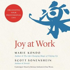 Joy at Work - Kondo, Marie; Sonenshein, Scott