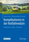 Komplikationen in der Notfallmedizin (eBook, PDF)