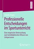 Professionelle Entscheidungen im Sportunterricht (eBook, PDF)