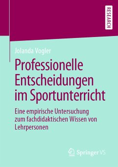 Professionelle Entscheidungen im Sportunterricht (eBook, PDF) - Vogler, Jolanda