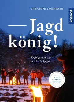 Jagdkönig! (eBook, PDF) - Tavernaro, Christoph