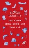 Debrett's. Die feine englische Art von A-Z (eBook, ePUB)