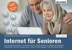 Internet für Senioren: Ohne Vorkenntnisse. Leicht verständlich. Für Windows 10 (eBook, PDF)