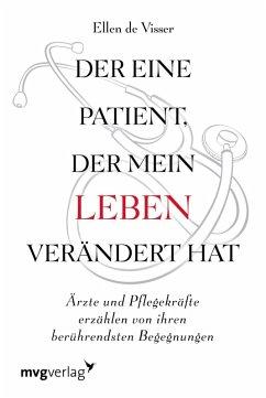 Der eine Patient, der mein Leben verändert hat (eBook, PDF) - de Visser, Ellen
