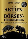 Der Aktien- und Börsenführerschein - Jubiläumsausgabe (eBook, PDF)